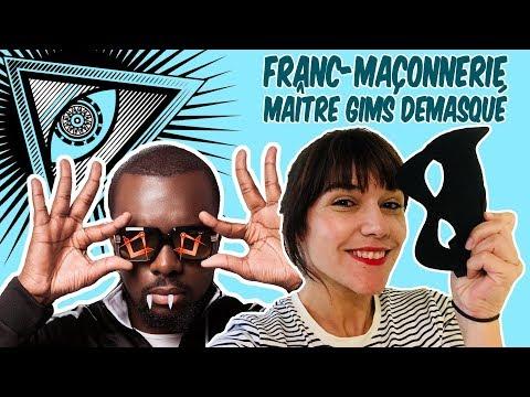 FRANC-MACONNERIE / MAITRE GIMS DEMASQUÉ !