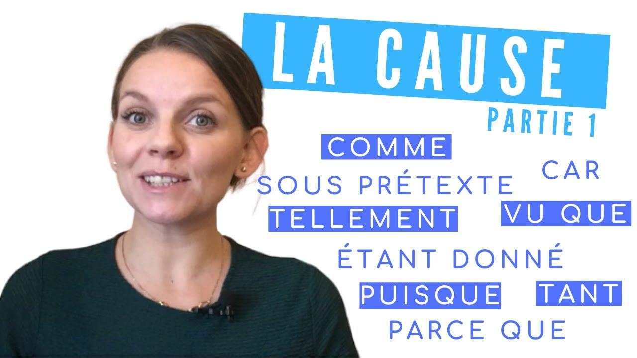 LES CONNECTEURS LOGIQUES 3 : La cause (partie 1) - YouTube