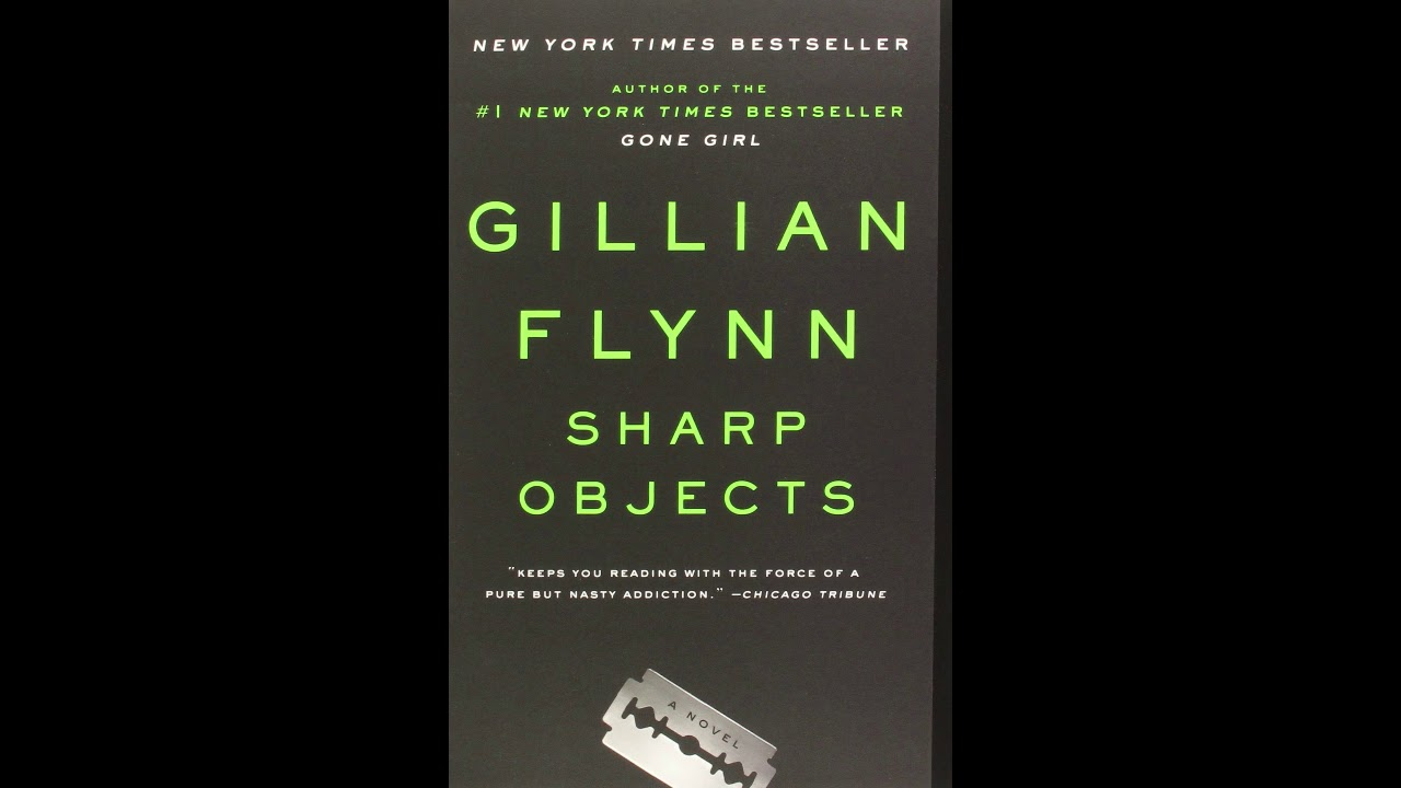 Download Sharp Objects by Gillian Flynn - Chapter 5 (Audiobook)
