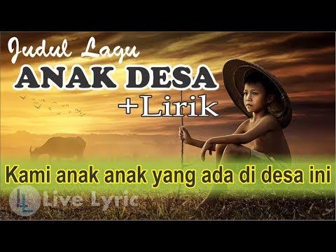 Lagu ANAK DESA Plus Lirik dan Foto Keren - Lagu pramuka