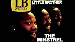 Little Brother Ft. Yahzarah - Minstrel Show (Closing Theme)
