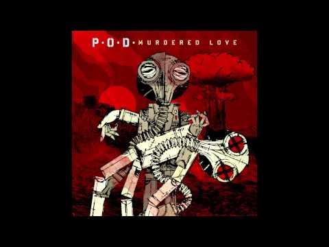 P.O.D. - Babylon the Murderer