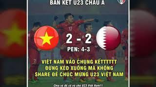 Nhạc chế U23 Việt Nam làm nên lịch sử vẻ vang đá quá hay thắng qatar vào chung kết gặp Uzbekistan