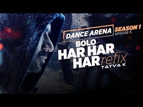 BOLO HAR HAR HAR (Refix) Video Song |...