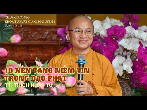 Mười nền tảng niềm tin trong đạo Phật - TT. Thích Nhật Từ