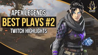 APEX LEGENDS BEST PLAYS #2 (TWITCH HIGHLIGHTS)