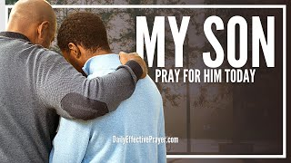 prayer for my son   prayers for your son