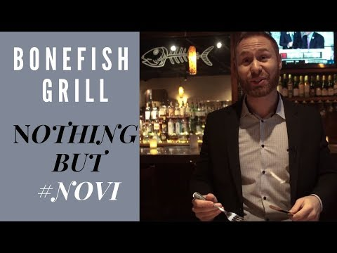 Bonefish Grill | Nothing But Novi | Fady Fareed Real Estate