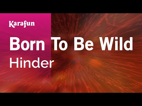 Karaoke Born To Be Wild - Hinder *