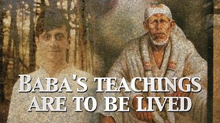 Baba's Teachings Are Meant To Be Lived