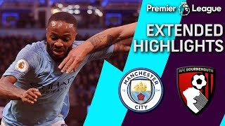 Man City v. Bournemouth | PREMIER LEAGUE EXTENDED HIGHLIGHTS | 12/01/18 | NBC Sports