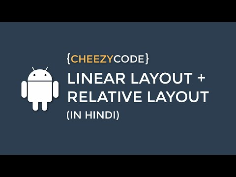 Android Linear Layout Tutorial  (In Hindi) - #6