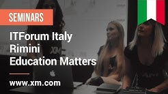 XM.COM - 2017 - ITForum - Italy - Rimini - Education matters