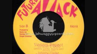 Sinners Repent~Johnny Clarke Meets Dougie Conscious