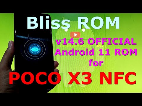 Bliss ROM v14.6 OFFICIAL for Poco X3 NFC (Surya) Android 11