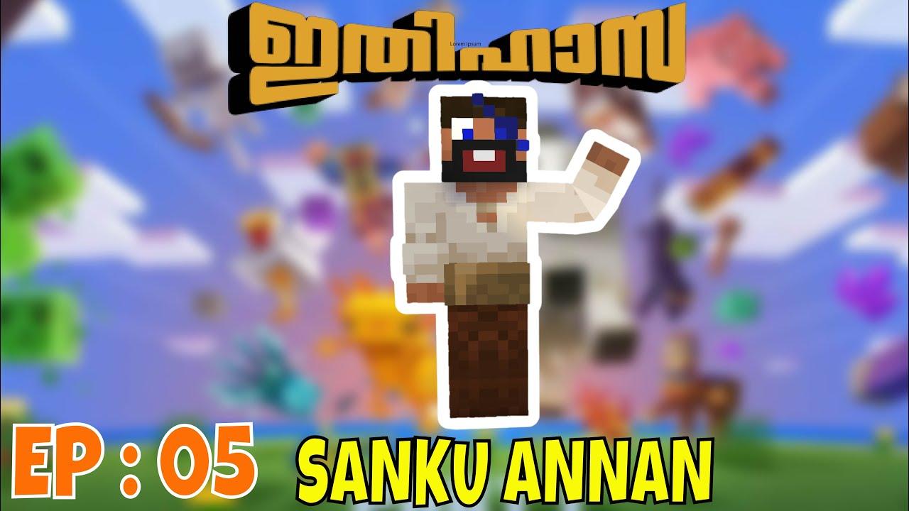 ITHIHASA,EP:5,SANKUANNAN VANNEft@FTT Gaming @steve boi @Chimbu The Gamer@ATG : Minecraft