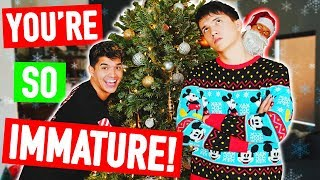 You're So Immature! *CHRISTMAS*