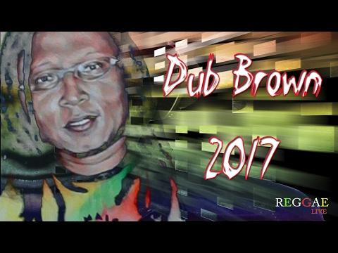 Dub Brown 2017 Link Na Descricao Youtube