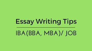 Writing Tips for IBA/JOB/BCS: Part-3