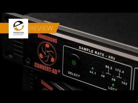Review - Dangerous Music Convert AD +