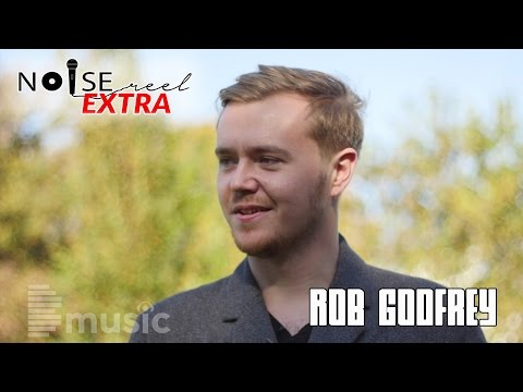 Rob Godfrey - Brighton Singer Songwriter New Music Artist (Interview) - NOISE REEL EXTRA