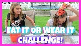 EAT IT OR WEAR IT CHALLENGE - KIDS EDITION