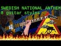 Swedish National Anthem In 8 Guitar Styles Du Gamla Du Fria Andi Kravljaca mp3