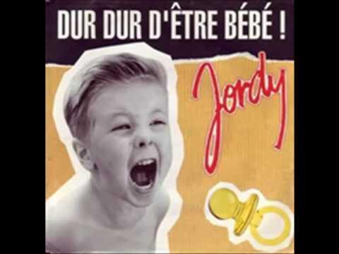 Jordy Lemoine - Dur Dur D'être un Bébé
