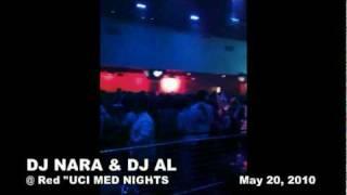 UCI MED NIGHTS 2010 05 20 with DJ NARA DJ AL RED CLUB