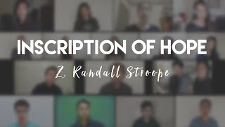 Inscription of Hope - Z. Randall Stroope (CPAC Missionary Chorale)