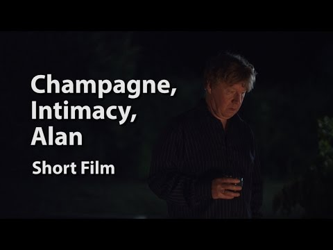 Champagne, Intimacy, Alan - Short Film