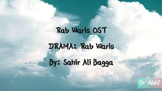 Mera Rab Waris OST Lyrics | Sahir Ali Bagga