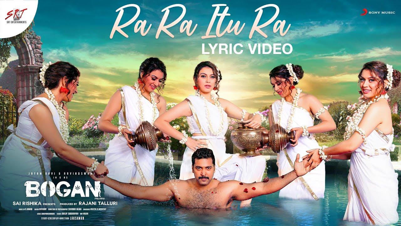 Download Bogan Telugu - Ra Ra Itu Ra Song Video | Jayam Ravi, Arvind Swami, Hansika | D. Imman