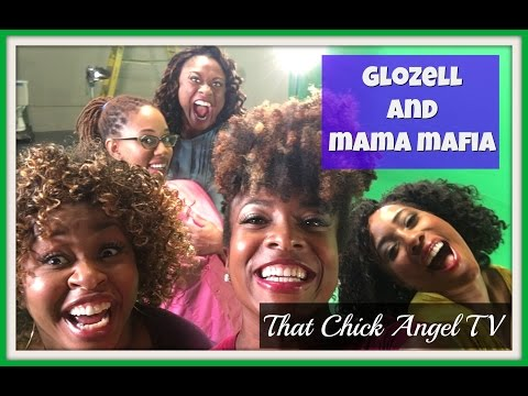 Glozell & Mama Mafia | One Mom's View | That Chick Angel TV