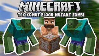 MODSUZ MUTANT ZOMBİ | Minecraft Tek Komut Bloğu İle [Mutant Zombi]
