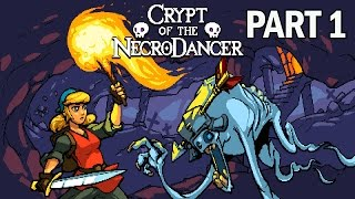 Crypt of the Necrodancer Gameplay Part 1 - Full Game Let