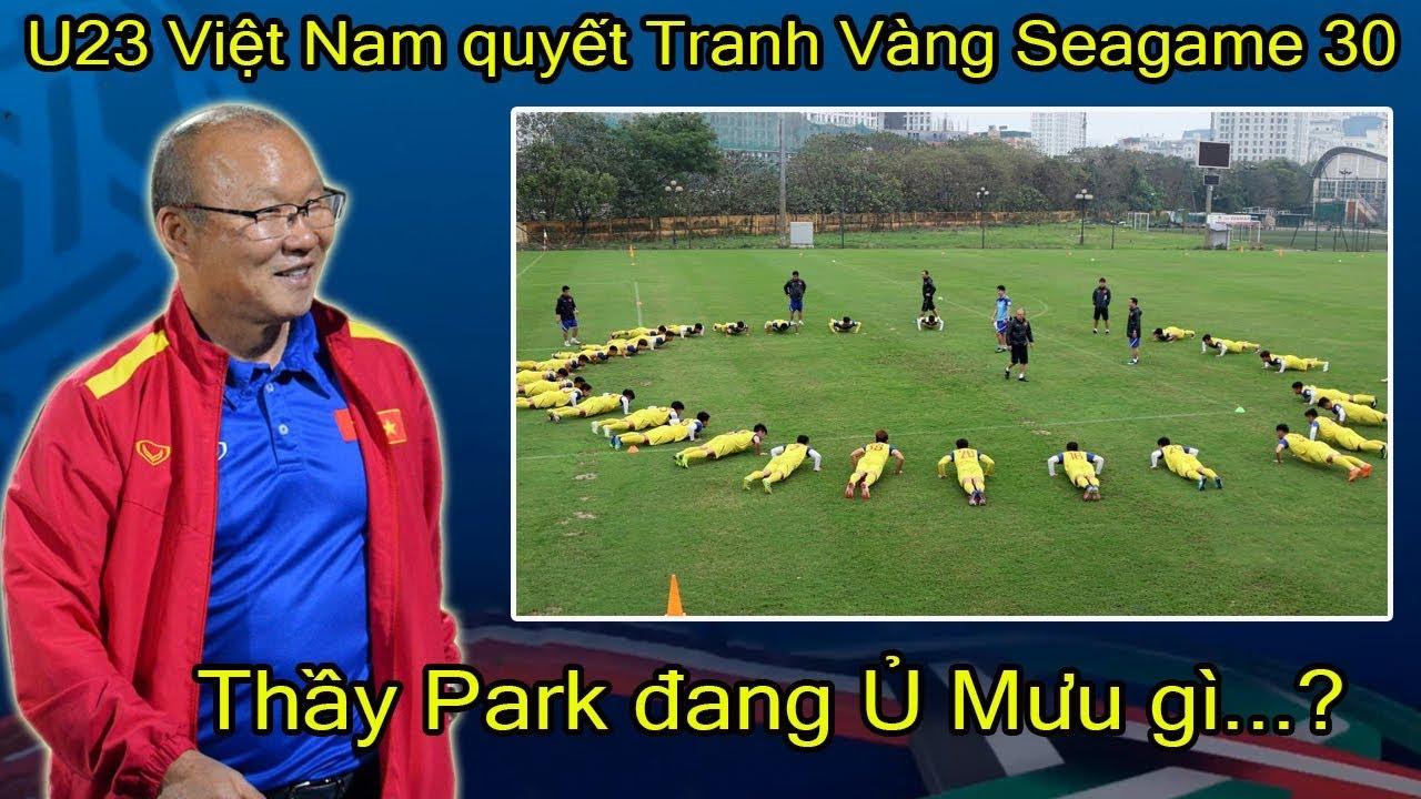 U23 Việt Nam quyết tranh Vàng SEAGAME 30, Thầy Park toan tính điều gì?
