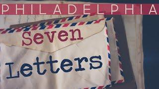 Seven Letters - Philadelphia