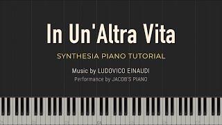 In Un'Altra Vita - Ludovico Einaudi \\ Synthesia Piano Tutorial