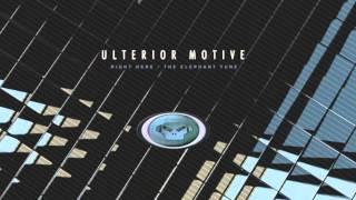 Ulterior Motive - Right Here