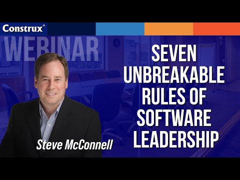 7 Unbreakable Rules of Software Leadership with Steve McConnell