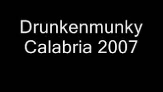 Drunkenmunky - Calabria 2007
