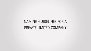 Choosing Name for a Private Limited Company
