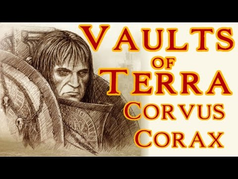 Vaults of Terra - (Horus Heresy) Corvus Corax