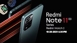 🔴Redmi Note 11 Series and Redmi Watch 2 Launch Event - October 2021 : Livestream