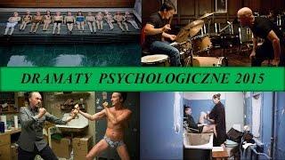 Najlepsze dramaty i filmy psychologiczne 2015