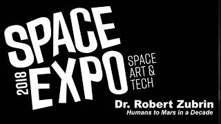 Dr. Robert Zubrin - Space Expo 2018 - Seattle's Museum of Flight - November 3, 2018