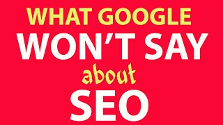 SEO - Why Your Site Doesn't Rank & How Google Works