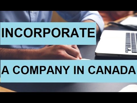 Incorporate A Company In Canada