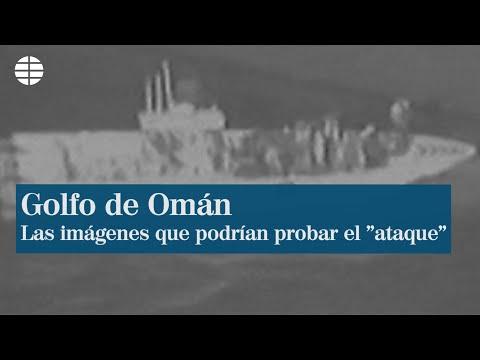 El vídeo con el que EEUU probaría el ataque de Irán en el estrecho de Omán